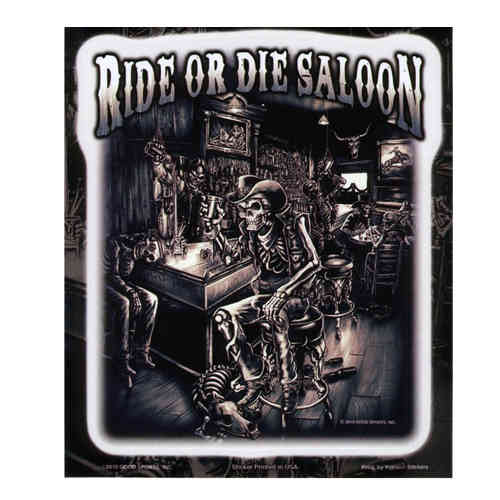 """Ride Or Die Saloon"" Aufkleber/Decal"