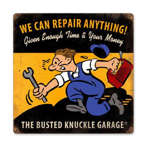We Can Repair Anything Blechschild - Metal Sign