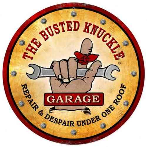 """Busted Knuckle Garage"" Blechschild - Metal Sign"