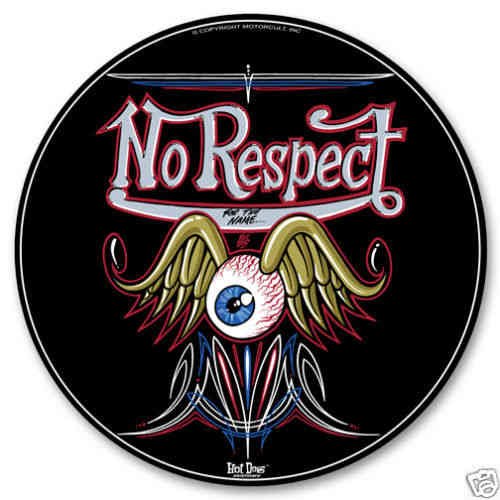 No Respect Blechschild - Metal Sign