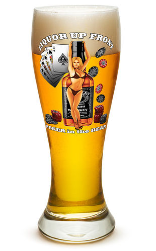 """Liquor up front poker in the Rear"" Pilsner Glass - Glas"